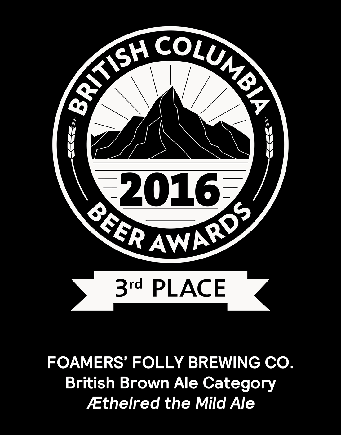 BC Beer Awards 2016, 3rd Place in the British Brown Ale Category for our Aethelred the Mild Ale